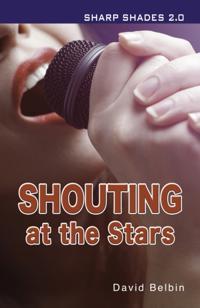 Shouting at the Stars (Sharp Shades 2.0)