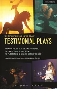 Methuen Drama Anthology of Testimonial Plays