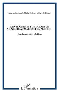 L'enseignement de la langue amazighe au maroc et en algerie