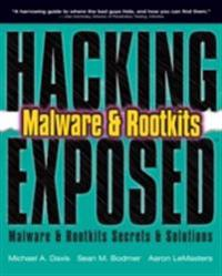 Hacking Exposed: Malware and Rootkits