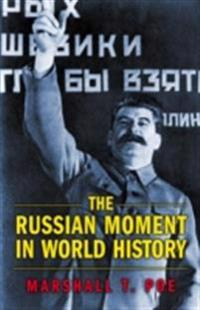 Russian Moment in World History