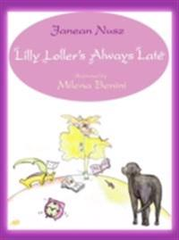 Lilly Loller's Always Late