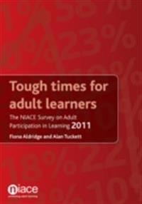 Tough Times for Adult Learners