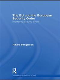 EU and the European Security Order