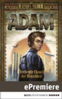 Adam - Die letzte Chance der Menschheit