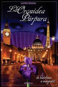 La Orquídea Púrpura: de Huérfana a Magnate