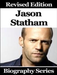Jason Statham - Biography Series