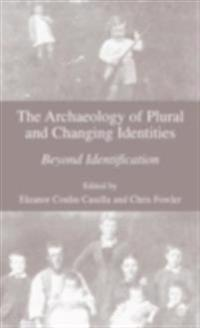 Archaeology of Plural and Changing Identities