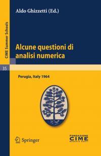 Alcune questioni di analisi numerica