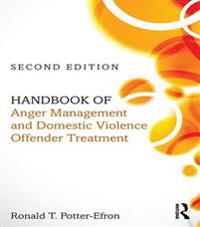 Handbook of Anger Management and Domestic Violence Offender Treatment