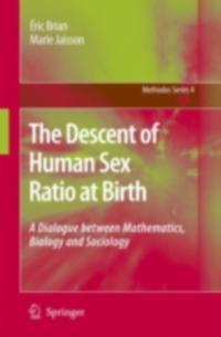 Descent of Human Sex Ratio at Birth