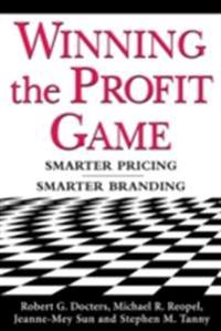 Winning the Profit Game: Smarter Pricing, Smarter Branding