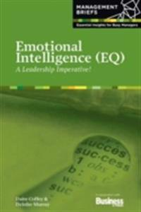 Emotional Intelligence (EQ) - A Leadership Imperative!
