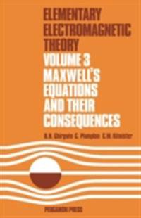 Maxwell's Equations and Their Consequences