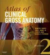 Atlas of Clinical Gross Anatomy E-Book