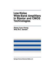 Low-noise Wide-band Amplifiers in Bipolar and Cmos Technologies