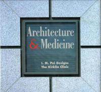 Architecture and Medicine