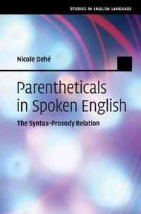 Parentheticals in Spoken English