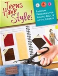 Teens Have Style! Fashion Programs for Young Adults at the Library