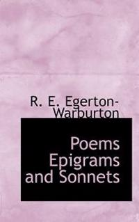 Poems Epigrams and Sonnets