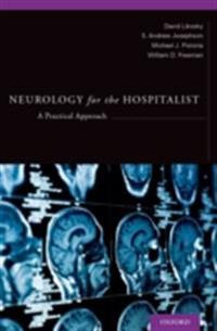 Neurology for the Hospitalist: A Practical Approach