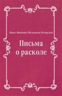 Pis'ma o raskole (in Russian Language)