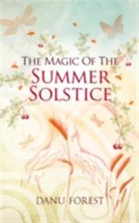 Magic of the Summer Solstice