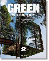Green Architecture Now!/Grune Architektur heute!/L'architecture verte d'aujourd hui