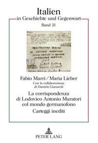 La corrispondenza di Lodovico Antonio Muratori col mondo germanofono