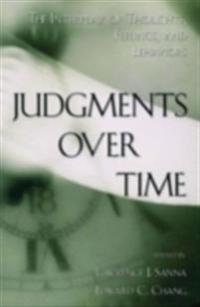 Judgments Over Time The Interplay of Thoughts, Feelings, and Behaviors
