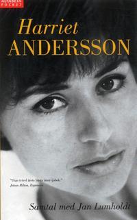 Harriet Andersson : Samtal med Jan Lumholdt