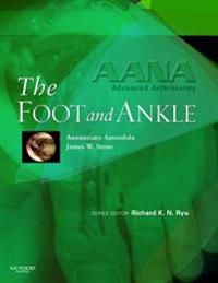 AANA Advanced Arthroscopy: The Foot and Ankle E-Book