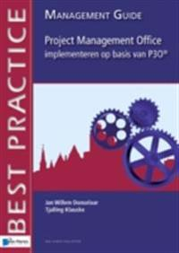 Project Management Office implementeren op basis van P3O® -  Management guide