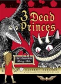 3 Dead Princes