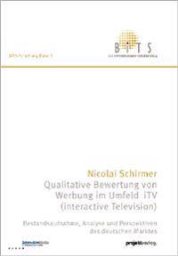 Qualitative Bewertung von Werbung im Umfeld iTV (interactive Television)