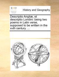 Descriptio Angli , Et Descriptio Londini