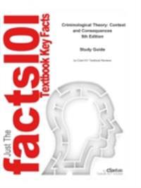 e-Study Guide for Criminological Theory: Context and Consequences, textbook by J. Robert Lilly