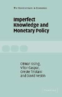 Imperfect Knowledge and Monetary Policy