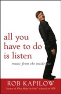 All You Have to Do is Listen
