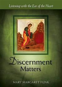 Discernment Matters