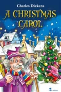 Christmas Carol. An Illustrated Christian Tale for Kids by Charles Dickens