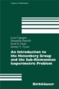 Introduction to the Heisenberg Group and the Sub-Riemannian Isoperimetric Problem