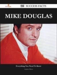 Mike Douglas 175 Success Facts - Everything you need to know about Mike Douglas