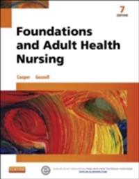 Foundations and Adult Health Nursing - E-Book