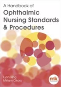 Handbook of Ophthalmic Nursing Standards and Procedures