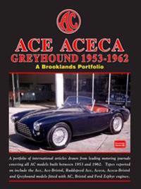 AC Ace Aceca Greyhound 1953-1962 a Brooklands Portfolio
