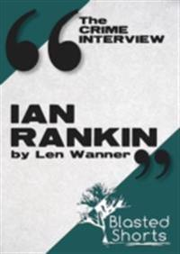 Crime Interview: Ian Rankin