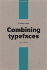 Pocket Guide to Combining Typefaces