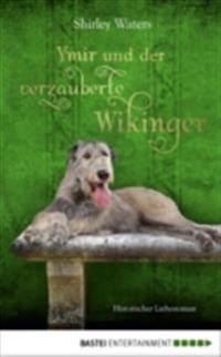 Ymir und der verzauberte Wikinger