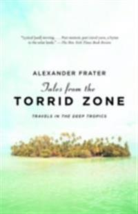 Tales from the Torrid Zone
